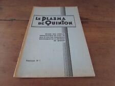 le plasma de quinton fascicule No 1 Iere année études sur l emploi thérapeutique