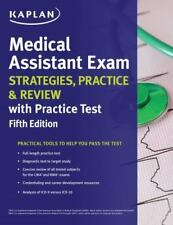 Medical Assistant Exam Strategies, Practice & Review with Practice Test (Kaplan