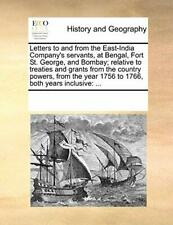 Letters to and from the East-India Company's se, Contributors, Notes,,