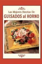 Las Mejores Recetas de Guisados al Horno (Best Ove
