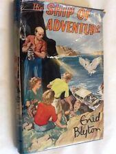 THE SHIP OF ADVENTURE by Enid Blyton - Hardback 1950's