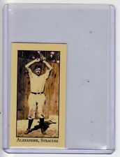Pete Alexander, Syracuse minor league Monarch Corona T206 Centennial reprint #31
