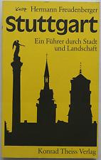 Stuttgart – Ein Führer durch Stadt und Landschaft