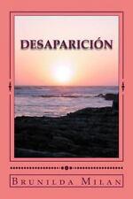Desaparición : De Dos Niños by Brunilda Milan (2014, Paperback)