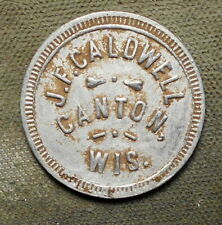 New ListingCanton, Wis., J.E. Caldwell / Good For 10c In Merchandise. Aluminum, 22mm,