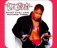 Da Brat What'chu like (1999, feat. Tyrese) [Maxi-CD]