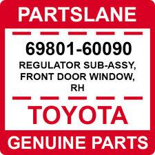 69801-60090 Toyota OEM Genuine REGULATOR SUB-ASSY, FRONT DOOR WINDOW, RH