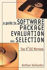 A Guide to Software Package Evaluation and Selection: The R2isc Method (Paperbac