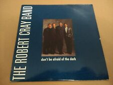 """THE ROBERT CRAY BAND """" DON'T BE AFRAID OF THE DARK """" 7"""" SINGLE P/S EX/EX 1988"""