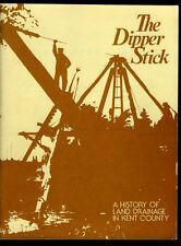 THE DIPPER STICK Kent County, Ontario CANADA History of Drainage 1979 Chatham