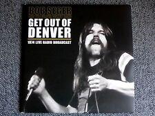 BOB SEGER - Get out of Denver - 1974 Live radio broadcast - LP / 33T