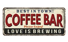"COFFEE BAR BEST IN TOWN :11""X4"" METAL SIGN: HOME DECOR: KITCHEN CAFE:BISTO: GIFT"