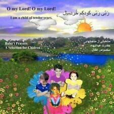 O My Lord! o My Lord! I Am a Child of Tender Years by Shirin Rowhani (2012,...