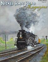 NICKEL PLATE ROAD, Fall 2019, NICKEL PLATE ROAD Historical Society NEW ISSUE
