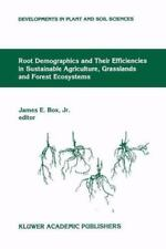 Root Demographics and Their Efficiencies in Sustainable Agriculture,...