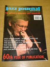 JAZZ JOURNAL INTERNATIONAL VOL 60 #6 2007 JUNE MARK NIGHTINGALE JIMMY HAMILTON