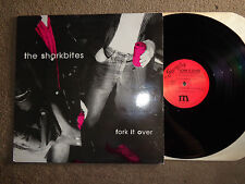 "THE SHARKBITES ""FORK IT OVER"" LP MINOR DETAILS RECORDS"