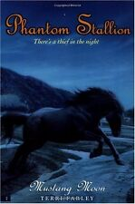 Mustang Moon (Phantom Stallion #2) by Terri Farley
