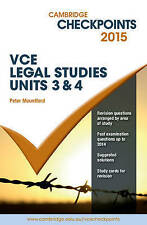 Cambridge Checkpoints VCE Legal Studies Units 3 and 4 2015 by Peter Mountford...