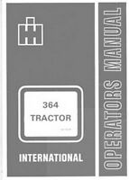 International 364 Tractor Owners Operators Manual IH