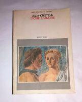 Storie d'amore - Julia Kristeva - Editori riuniti, 1985