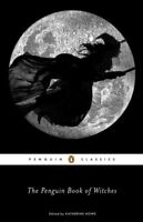 Penguin Book of Witches, Paperback by Howe, Katherine (EDT), Like New Used, F...