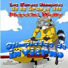 Los Juegos Olimpicos de la Granja Del Mapache Wally - Olimpiadas de Invierno...