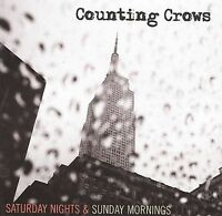 Saturday Nights & Sunday Mornings by Counting Crows (CD, Mar-2008, Geffen)