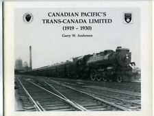 CANADIAN PACIFIC'S TRANS-CANADA LIMITED (1919-1930) British Railway Modellers NA