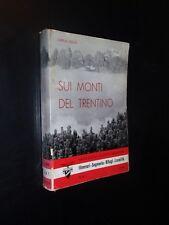 C. COLO' – SUI MONTI DEL TRENTINO - ED. CAI - SOCIETA' ALPINISTI TRIDENTINI 1959