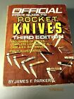 Official Price Guide To Pocket Knives Third Edition By Jim Parker