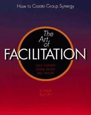 NEW - Art of Facilitation: How to Create Group Synergy