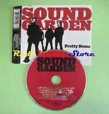 CD singolo SOUND GARDEN pretty noose ITALY 1996 no vhs dvd mc(S4)