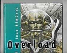 Overload The Art of Juan Gimenez 2000 Heavy Metal Hardcover 88 pp VF+ 1882931521