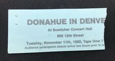 Phil Donahue In Denver 1980 Ticket Stub TV Taping Boettcher Concert Hall 11-11