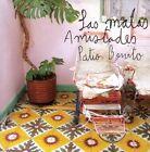 LAS MALAS AMISTADES - PATIO BONITO CD NEU
