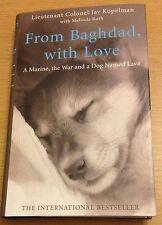 FROM BAGHDAD, WITH LOVE Jay Kopelman Melinda Roth Book (Hardback) NEW