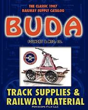 1907 Buda Track Supplies and Railway Material Catalog (Paperback or Softback)