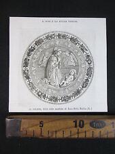 1850 PRESEPE CERAMICA MAIOLICA LUCA DELLA ROBBIA ANTICA INCISIONE STAMPA D354