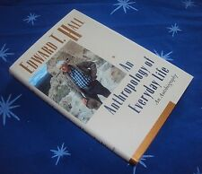 Edward T Hall AN ANTHROPOLOGY OF EVERY DAY LIFE 1st 1992 HC/DJ As New condition