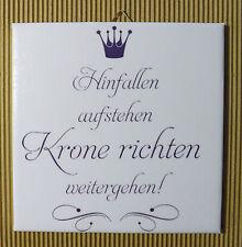 Dekofliese Wandbild Bild Geschenkidee Mitbringsel Krone richten (019DP)