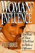 Woman of Influence: Ten Traits of Those Who Want to Make a Difference by Pam Far