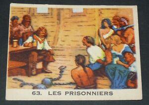 RARE CHROMO GLOBO GOMME A MACHER 1935 SERIE PIRATES #63 PRISONNIERS