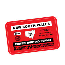 ZOMBIE HUNTING PERMIT NSW JDM Sticker Decal Car  #0198A