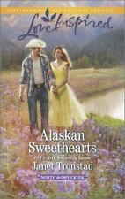 Alaskan Sweethearts (North to Dry Creek) by Tronstad, Janet