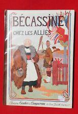 PINCHON. Bécassine chez les Alliés. Gautier-Languereau 1926. SUPERBE