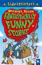 Fantastically Funny Stories, Rosen, Michael