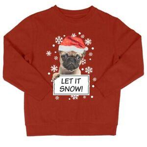 Kids Pug Let It Snow Sweatshirt | Funny Festive Christmas Jumper Santa Gift