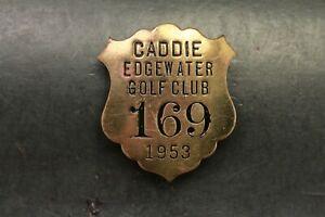 1953 Edgewater Golf Club Caddie Pin Back Badge South Carolina