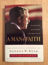 A Man of Faith : The Spiritual Journey of George W. Bush by David Aikman HC New